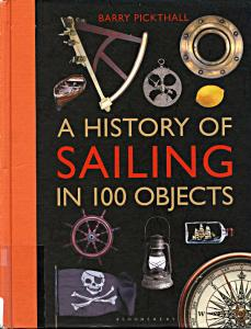 A History of Sailing in 100 Objects